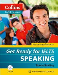 (Get Ready For Ielts Speaking + CD (Collins English For Exams