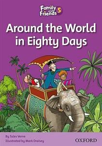 (Around the World in Eighty Days (Family And Friends 5