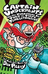 Captain Underpants and the Terrifying Return of Tippy Tinkletrousers 9