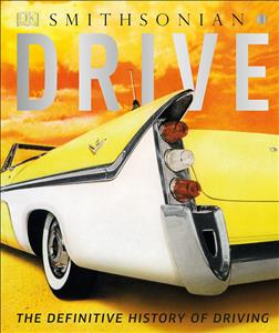 Drive The Definitive History of Driving