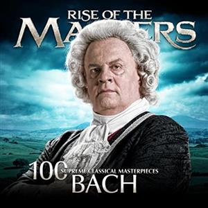 (From 100 Supreme Classical Masterpieces Bach (Rise of The Masters (مجموعه 2 سیدی)